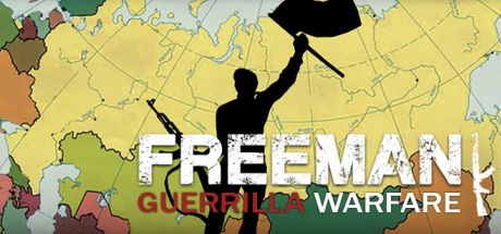 Freeman Guerrilla Warfare Game Free Download Torrent