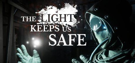 The Light Keeps Us Safe Game Free Download Torrent